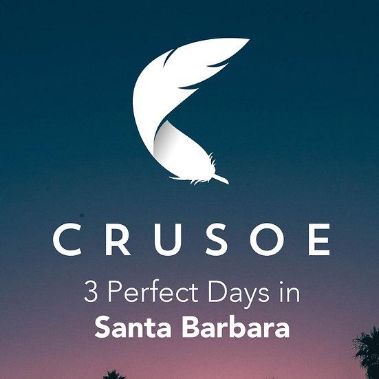 3 Perfect Days in Santa Barbara