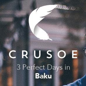 3 Perfect Days in Baku