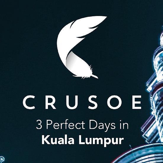 3 Perfect Days in Kuala Lumpur