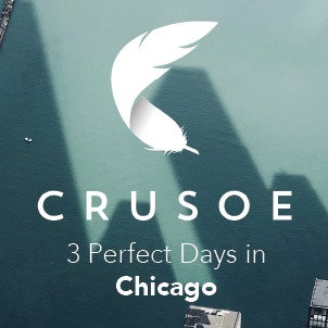 3 Perfect Days in Chicago