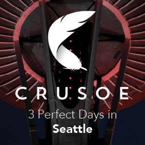 3 Perfect Days in Seattle