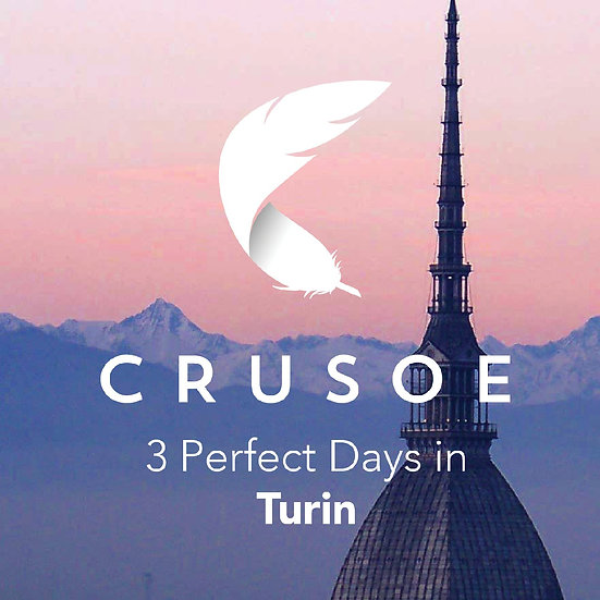 3 Perfect Days in Turin