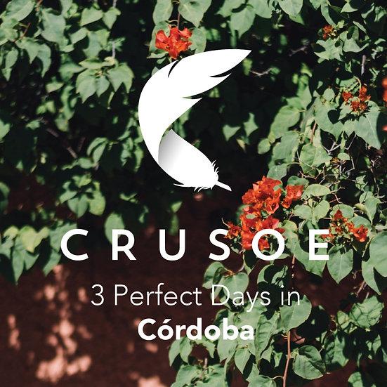 3 Perfect Days in Cordoba