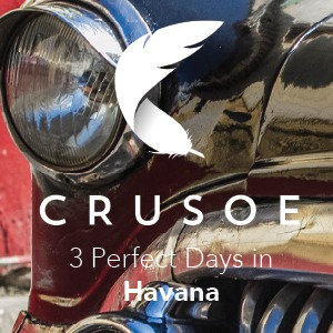 3 Perfect Days in Havana