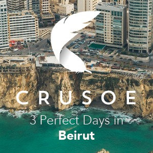 3 Perfect Days in Beirut