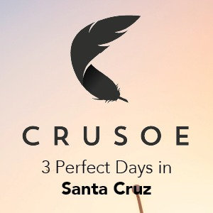 3 Perfect Days in Santa Cruz