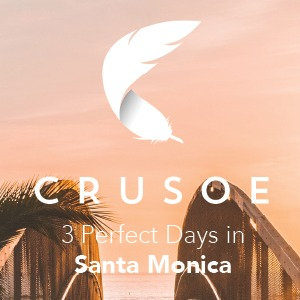 3 Perfect Days in Santa Monica