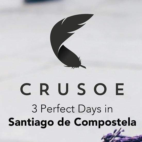 3 Perfect Days in Santiago de Compostela