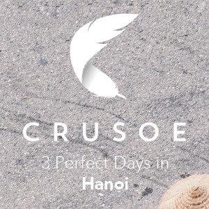 3 Perfect Days in Hanoi