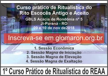 Evento realizado no Oriente de Ji Paraná no Templo da GBLS Acácia de Rondônia nº 05 nos dis 09 e 10 de Nove 2018.