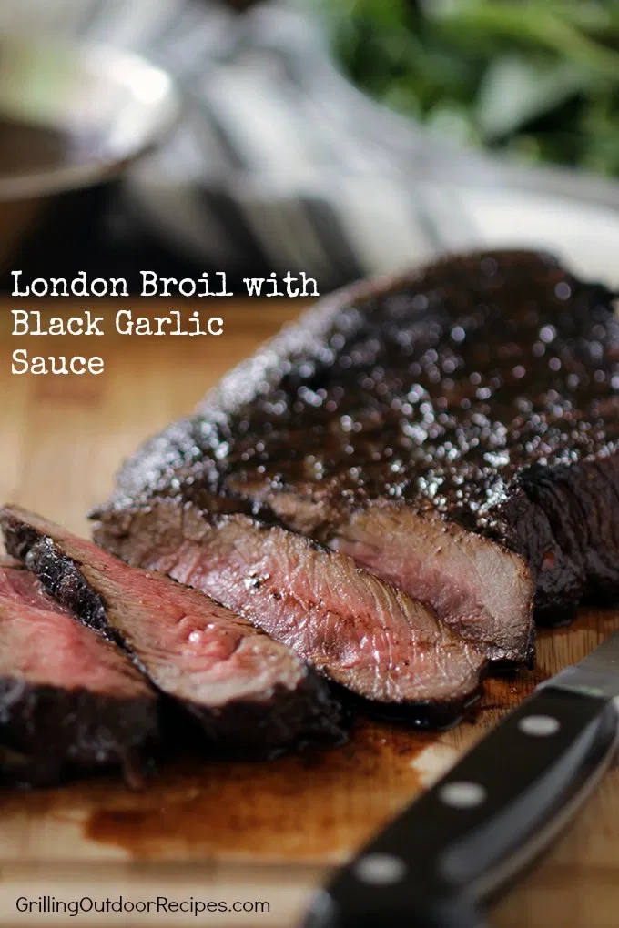 London Broil with Black Garlic Sauce