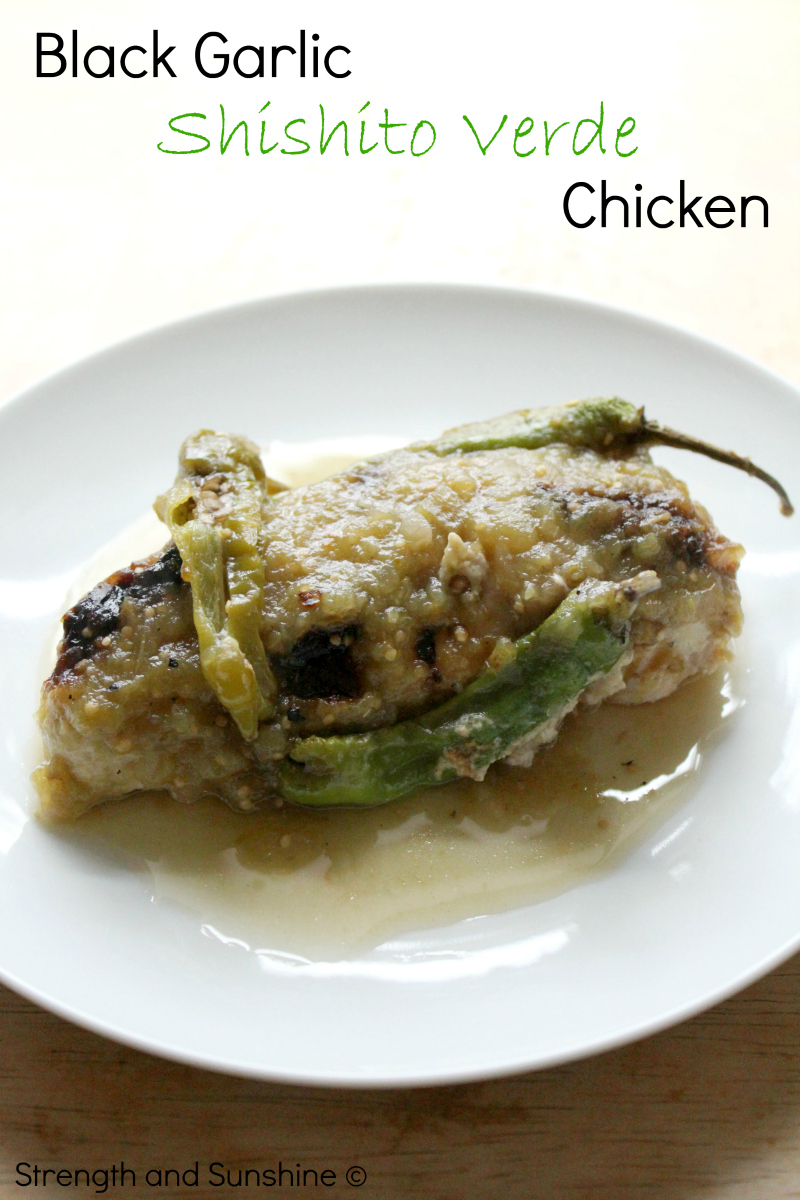 Black Garlic Shishito Verde Chicken