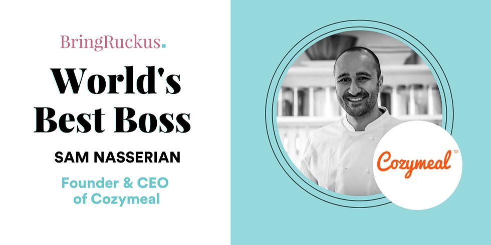 World's Best Boss: Sam Nasserian, CEO of Cozymeal