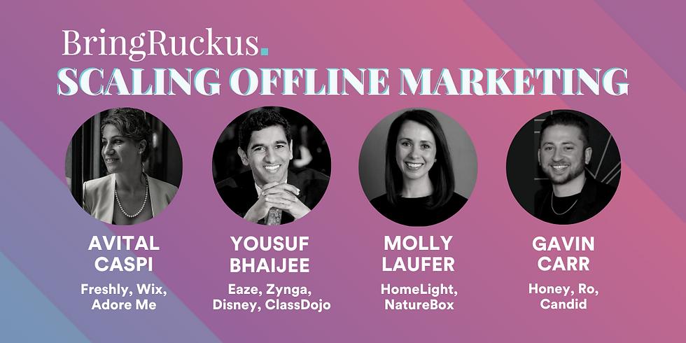 Scaling Offline Marketing with Freshly, Eaze, HomeLight, and Honey
