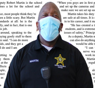 There's a sheriff in town: Deputy Martin patrols the halls