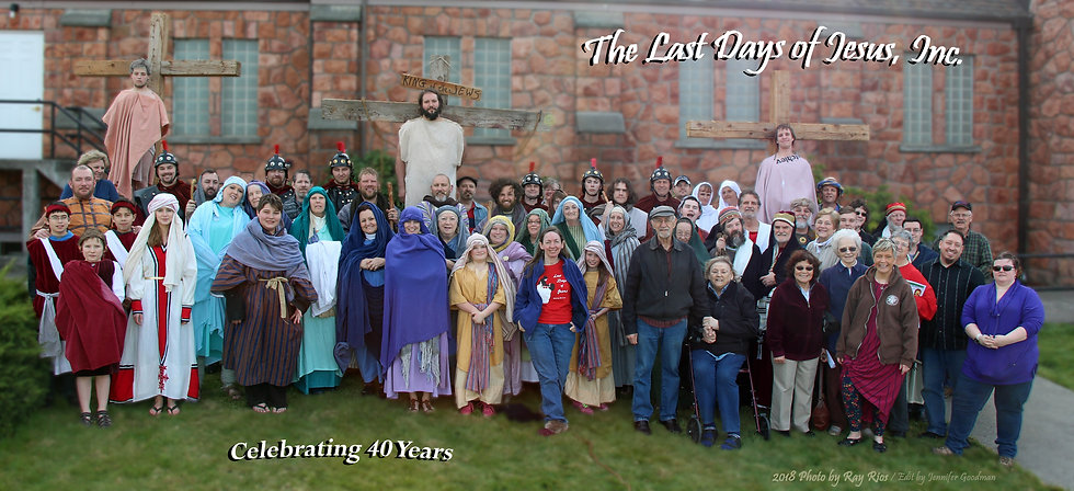 40th Year Cast & Crew, Last Days of Jesus, The Dalles, OR