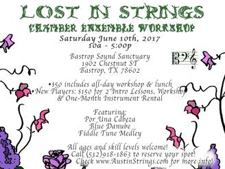 Lost in Strings Workshop - April 8 - This Weekend!