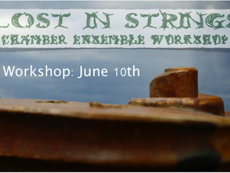 Canceled! Lost in Strings June 10th Workshop