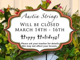 Austin Strings Spring Break Hours