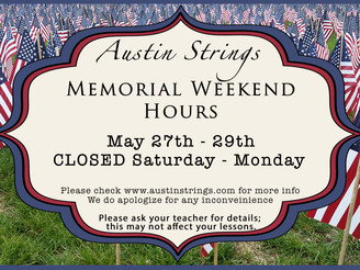 Memorial Weekend Holiday Hours - Closed Saturday - Monday