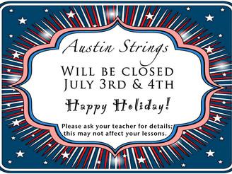 Austin Strings Closed July 3rd & 4th