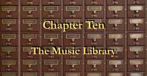 Chapter 10 - The Music Library