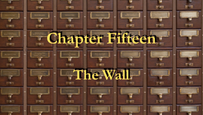 Chapter 15 - The Wall