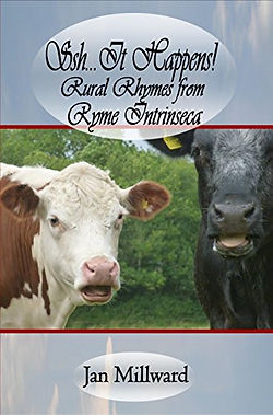 Ssh... It Happens! Rural Rhymes from Ryme Intrinseca by Jan Millward