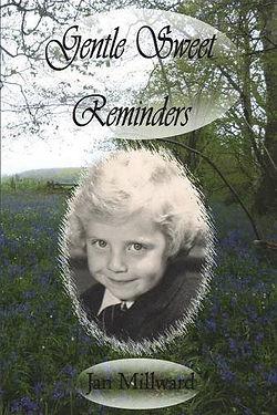 Gentle Sweet Reminders by Jan Millward