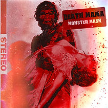 Death Mama - Monster Mash Artwork