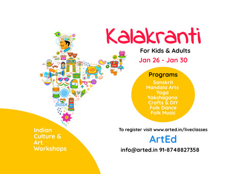Kalakranti - Indian Culture & Arts Workshop by ArtEd
