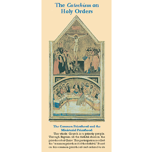 The Catechism on Holy Orders (pamphlet)