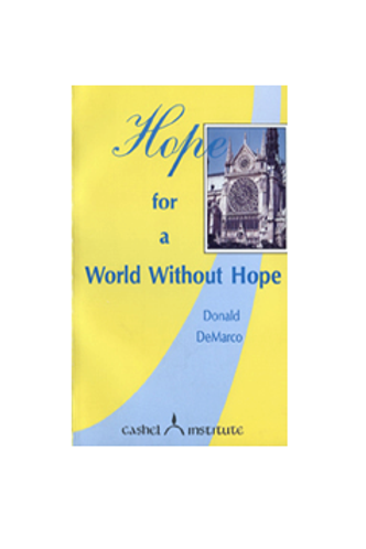 Hope for a World Without Hope (Book) #3002