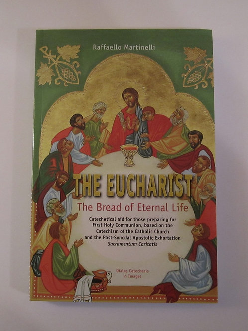3218 The Eucharist: The Bread of Eternal Life