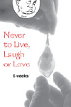 Never to Live, Laugh or Love (Pamphlet)