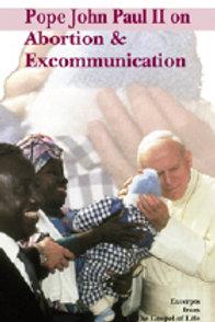 0318 JP II on Abortion & Excommunication (Leaflet)