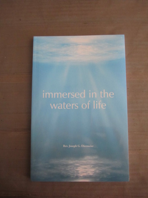 B3257 Immersed in the Waters of Life (Book)