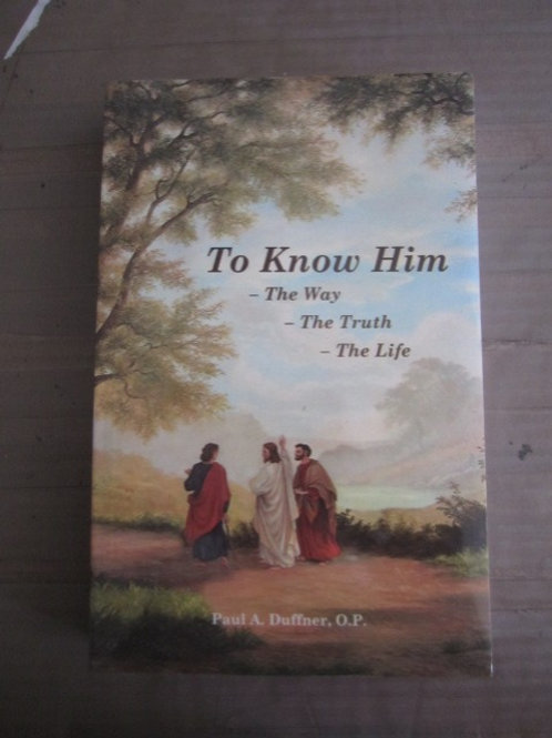 B3092 To Know Him: Vol. I (Book)