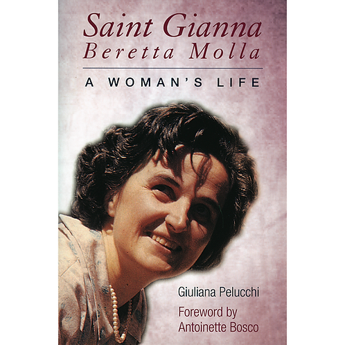 St. Gianna Molla: A Woman's Life (Book) #3238