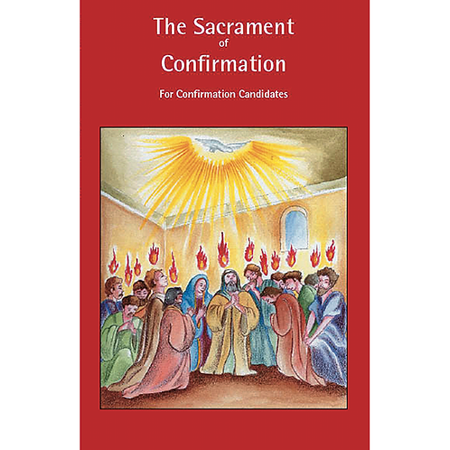 B3100 The Sacrament of Confirmation (Book)