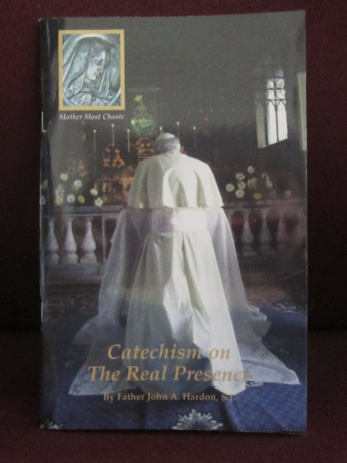 3206 Catechism on the Real Presence #