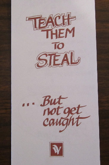 0423 Teach Them to Steal.....  (Pamphlet)