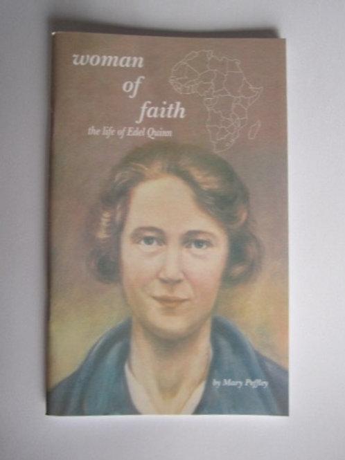Woman of Faith/Life of Edel Quinn (Bklt) #B3019