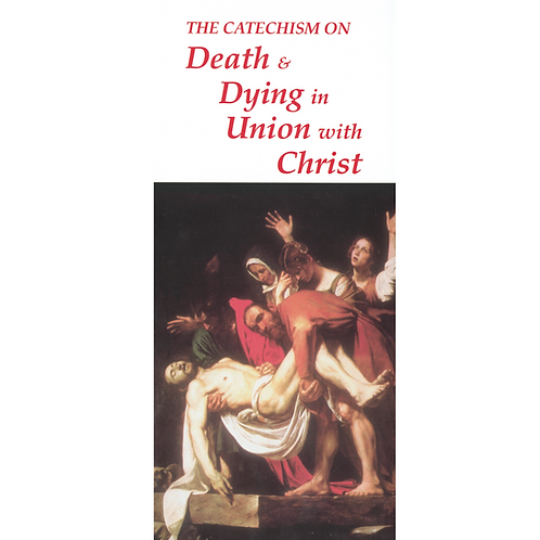 1211 Death and Dying in Union with Christ (Pmphlt)