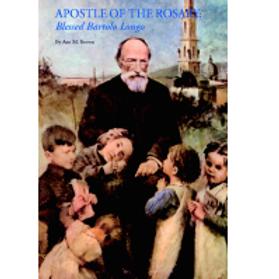 B3227 Apostle of the Rosary: Bl. Bartolo Longo (Bklt)