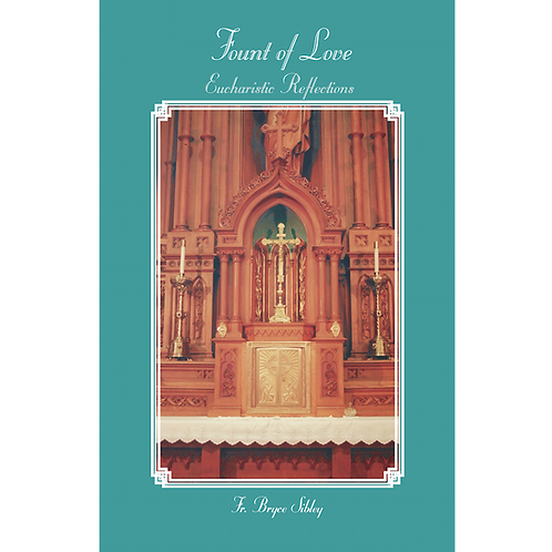 B3099 Fount of Love: Eucharistic Reflections (bklt)