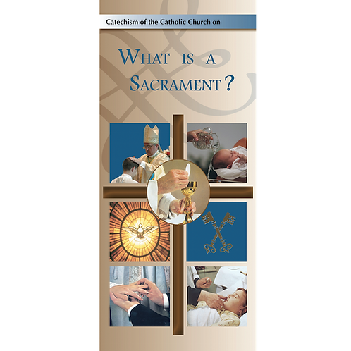 What is a Sacrament? (pamphlet)
