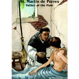 B3087 St. Martin de Porres: Father of the Poor