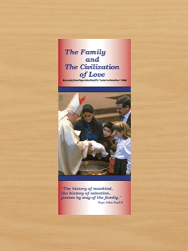 1011 The Family and the Civilization of Love (pamphlet)