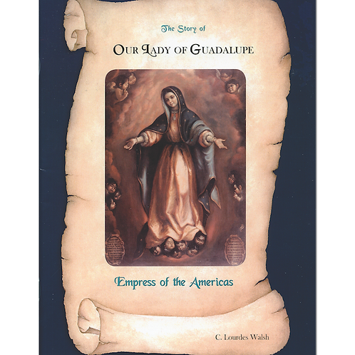 The Story of Our Lady of Guadalupe (Book)
